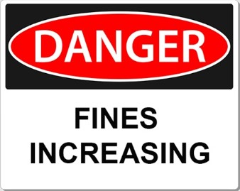 Increased Fines